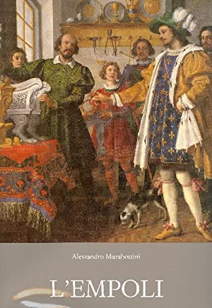 Jacopo di Chimenti da Empoli: L'EMPOLI - Marabottini