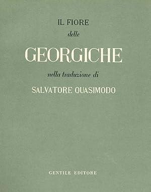 Il fiore delle Georgiche: QUASIMODO, Salvatore (Modica,