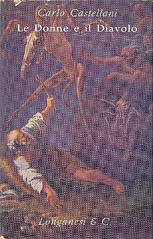 Le donne e il Diavolo: CASTELLANI Carlo