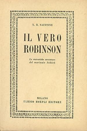 Il vero Robinson. Le autentiche avventure del: SAINTINE Xavier Boniface