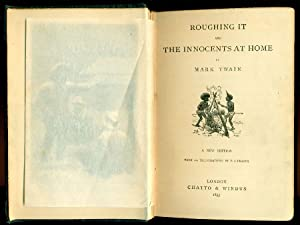 Roughing it and the innocents at home: TWAIN, MARK (FLORIDA,
