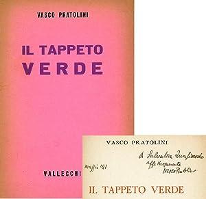 Il tappeto verde: PRATOLINI, Vasco (Firenze,