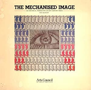 The mechanised image: GILMOUR Pat