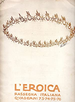 L'Eroica. 1921 Quaderni 73-74-75-76: L'EROICA RASSEGNA ITALIANA