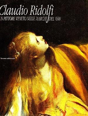 Claudio Ridolfi. Un pittore veneto nelle Marche del '600: RIDOLFI - Costanzi Costanza, Massa ...