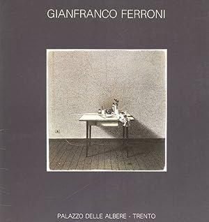 Gianfranco Ferroni: FERRONI, Gianfranco (Livorno,