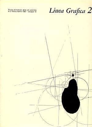 Linea Grafica. Marzo/Aprile, Anno XIX, N. 2: LINEA GRAFICA RIVISTA