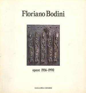 Floriano Bodini. Opere 1956-1990: BODINI - Corradini