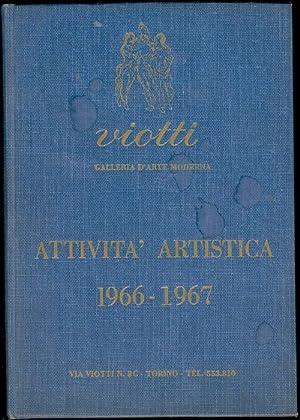 Galleria Viotti. Attività artistica 1966-1967: Galleria Viotti