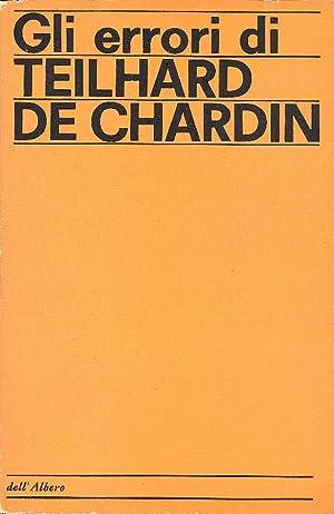 Gli errori di Teilhard de Chardin: FRENAUD Georges, JUGNET