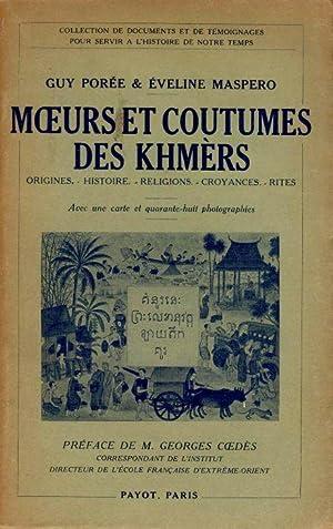 Moeurs et coutumes des Khmèrs: POREE Guy, MASPERO