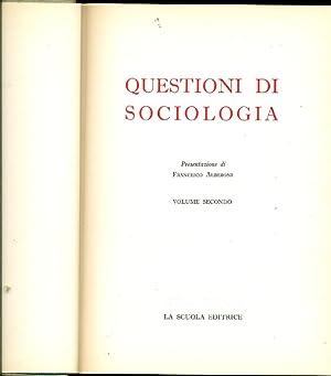 Questioni di sociologia: ALBERONI Francesco (presentazione