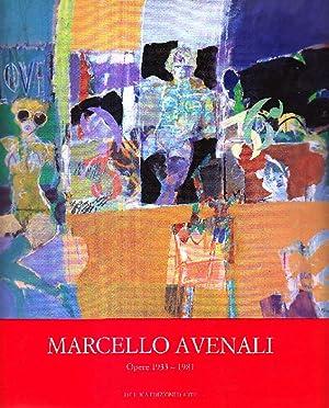 Marcello Avenali. Opere 1933-1981: AVENALI, Marcello (Roma