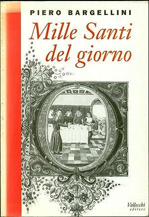 Mille Santi del giorno: BARGELLINI, Piero (Firenze,