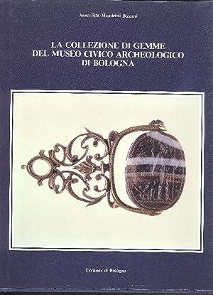 La collezione di gemme del Museo Civico: MANDRIOLI BIZZARRI Anna