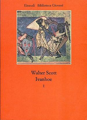 Ivanhoe: SCOTT Walter (Edimburgo