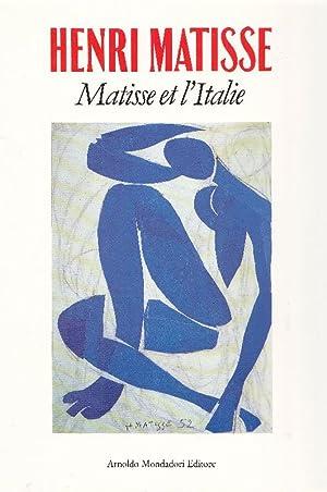 Henri Matisse. Matisse et l'Italie: MATISSE - Schneider