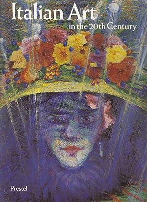 Italian Art in the 20th Century: BRAUN Emily (edited by)