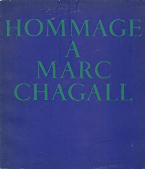 Hommage a Marc Chagall: CHAGALL, Marc (Vitebsk,
