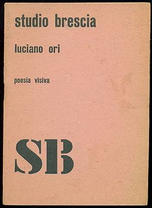 Luciano Ori. Poesia visiva: ORI, Luciano (Firenze