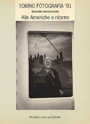 Torino Fotografia '91. Biennale Internazionale. Alle Americhe: AA. VV.