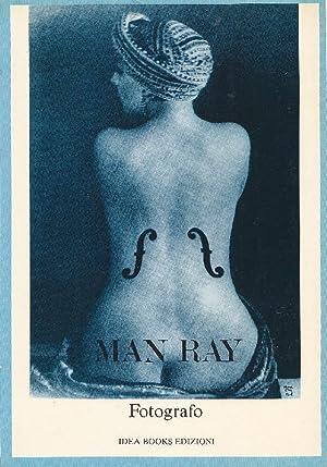 Man Ray Fotografo: MAN RAY (Rudnitzky,