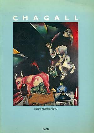 Marc Chagall. Disegni, gouaches, dipinti 1907-1983: CHAGALL, Marc (Vitebsk,