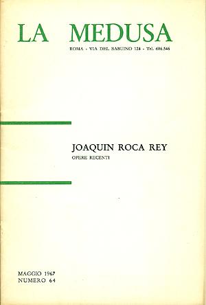 Joaquin Roca Rey. Opere recenti: ROCA REY, Joaquin