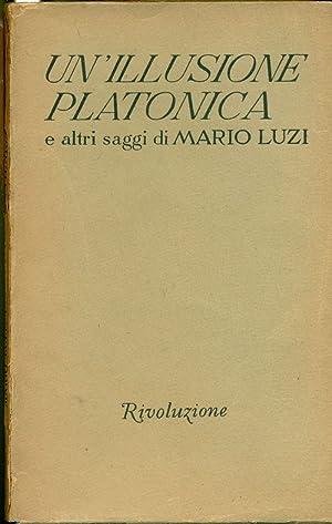 Un'illusione platonica e altri saggi: LUZI, Mario (Castello,