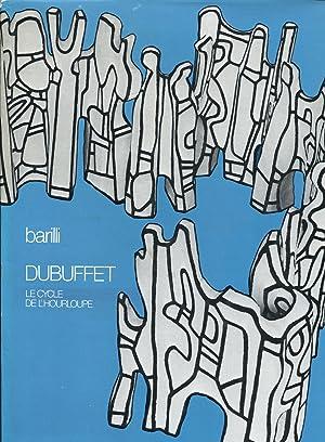 Le Cycle de l'Hourloupe: DUBUFFET - Barilli