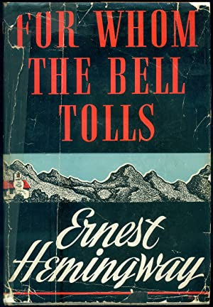 For Whom The Bell Tolls: HEMINGWAY, Ernest (Oak