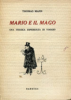 Mario e il mago. Una tragica esperienza: MANN, Thomas (Lubecca