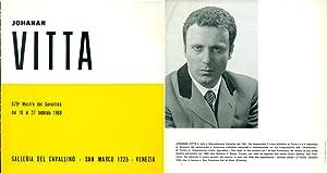 Johanan Vitta. Galleria del Cavallino 1968: VITTA, Johanan (Gerusalemme,