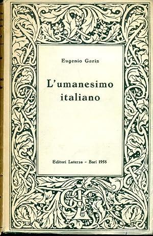 L'umanesimo italiano. Filosofia e vita civile nel: GARIN, Eugenio (Rieti