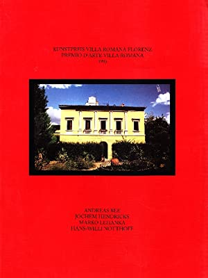 Kunstpreis Villa Romana Florenz. Premio d'Arte Villa: BEE Andreas, HENDRICKS