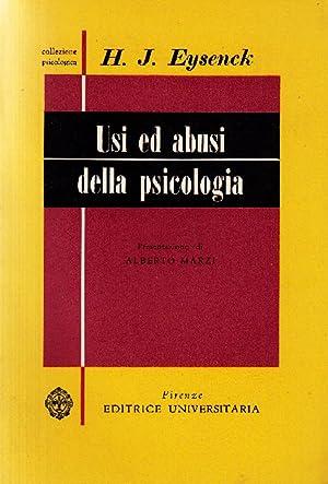 Usi ed abusi della psicologia: EYSENCK, Hans J.