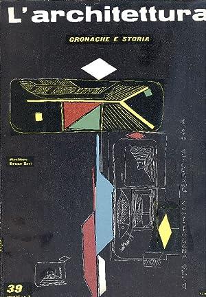 L'architettura. Gennaio 1959 - N.39: L'ARCHITETTURA. Cronache e