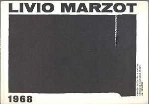 Livio Marzot: MARZOT Livio