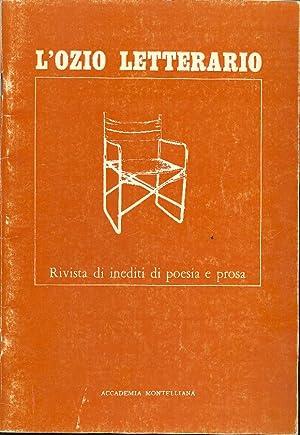 L'ozio letterario Gennaio-Marzo 1984: L'OZIO LETTERARIO. Rivista