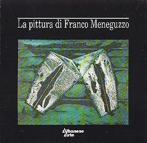 La pittura di Franco Meneguzzo. ''I verdi'': MENEGUZZO, Franco