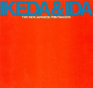 Ikeda e Ida: two new Japanese Printmakers: IKEDA, Masuo; IDA,