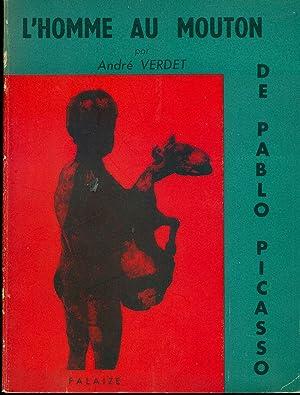 L'homme au mouton de Pablo Picasso: VERDET, André (Nizza,