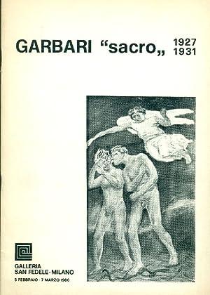 Garbari ''sacro'' 1927-1931: GARBARI - Mascherpa