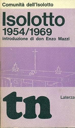 Isolotto 1954/1969: COMUNITA' DELL'ISOLOTTO