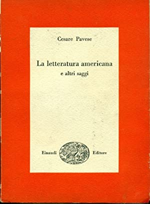 La letteratura americana e altri saggi: PAVESE, Cesare (Santo