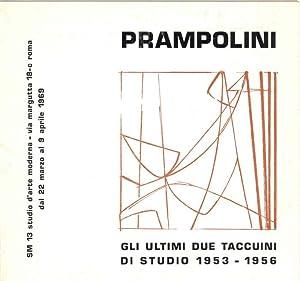 Prampolini. Gli ultimi due taccuini di studio: PRAMPOLINI, Enrico (Modena,