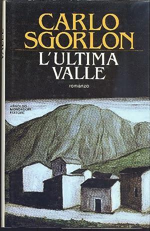 L'ultima valle: SGORLON Carlo (Cassacco,
