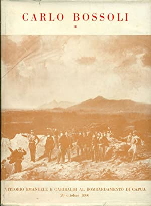La guerra del Sessanta e Sessantuno nei: BOSSOLI - Donati,
