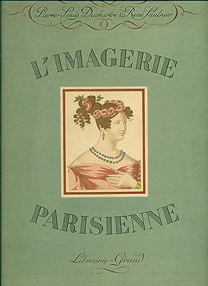 L'imagerie parisienne: DUCHARTRE, Pierre-Louis; SAULNIER,
