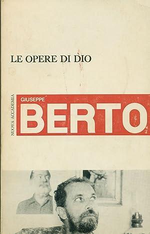 L'inconsapevole approccio e Le opere di dio: BERTO, Giuseppe (Mogliano